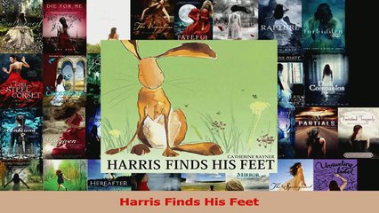 PDF Download  Harris Finds His Feet Read Full Ebook