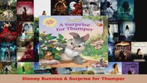 Read  Disney Bunnies A Surprise for Thumper Ebook Free