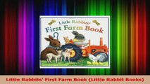 PDF Download  Little Rabbits First Farm Book Little Rabbit Books Read Full Ebook