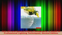 Read  Still Life and Special Effects Photography A Guide to Professional Lighting Techniques EBooks Online