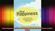 Real Happiness Proven Paths for Contentment Peace  WellBeing
