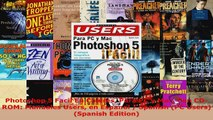 Read  Photoshop 5 Facil En Colores Para PC y Mac Con CDROM Manuales Users en Espanol  Spanish Ebook Free