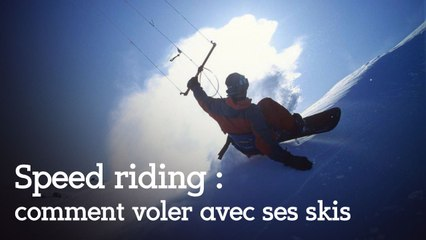Speed riding : comment voler avec ses skis ?
