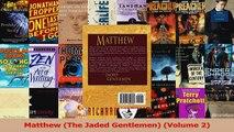 Read  Matthew The Jaded Gentlemen Volume 2 Ebook Free