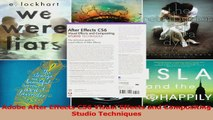 Adobe After Effects CS6 Visual Effects and Compositing Studio Techniques Read Online