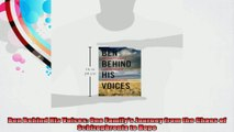 Ben Behind His Voices One Familys Journey from the Chaos of Schizophrenia to Hope