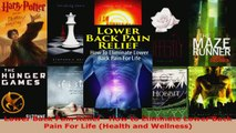 Download  Lower Back Pain Relief  How to Eliminate Lower Back Pain For Life Health and Wellness PDF Online