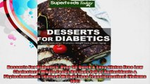 Desserts For Diabetics Over 50 Quick  Easy Gluten Free Low Cholesterol Whole Foods