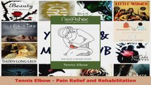 Read  Tennis Elbow  Pain Relief and Rehabilitation Ebook Free
