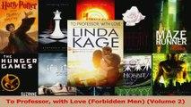 Read  To Professor with Love Forbidden Men Volume 2 Ebook Online