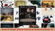 Read  Rose of Avalon Seven Sisters of Avalon Volume 2 PDF Free