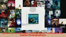 Read  Advanced Underwater Photography Techniques for Digital Photographers EBooks Online