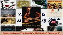 Download  Daddys Game The Daddys Girl Series Volume 2 PDF Frei