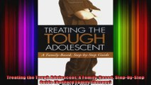 Treating the Tough Adolescent A FamilyBased StepbyStep Guide Guilford Family Therapy