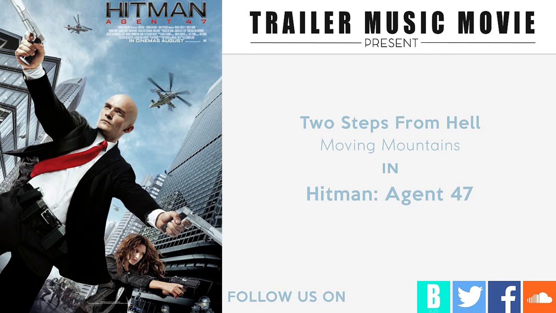 Hitman Agent 47 Trailer 3 Music Two Steps From Hell Moving Mountains