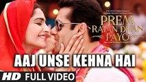Aaj Unse Kehna Hai FULL VIDEO Song  Prem Ratan Dhan Payo Songs  Female Version  S-Series