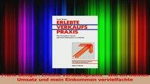 Download  Frank Bettger Erlebte Verkaufspraxis  Wie ich meinen Umsatz und mein Einkommen Ebook Frei