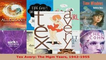 PDF Download  Tex Avery The Mgm Years 19421955 Read Online