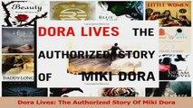 PDF Download  Dora Lives The Authorized Story Of Miki Dora PDF Full Ebook