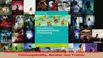 Download  Handbuch Systemisches Coaching Für Coaches und Führungskräfte Berater und Trainer PDF Online
