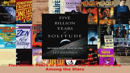 Download  Five Billion Years of Solitude The Search for Life Among the Stars EBooks Online