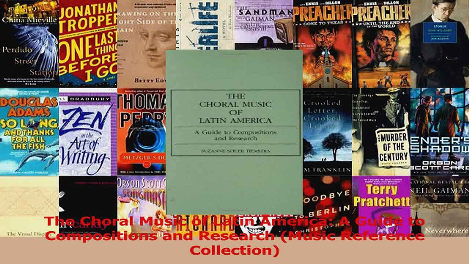 PDF Download  The Choral Music of Latin America A Guide to Compositions and Research Music Reference