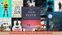 Lesen  Die neue Elite Deutschlands Weg zurück an die Spitze Deutschlands Weg Zuruck an Die Ebook Frei