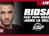 """Ridsa feat Pepe Rosso """"Dans la ville"""" en live dans Planète Rap !"""