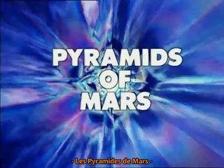 Pyramids of Mars Partie 2 (VOSTFR)