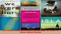 For HorseCrazy Girls Only Everything You Want to Know About Horses PDF