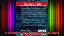Behavioural Investing A Practitioners Guide to Applying Behavioural Finance