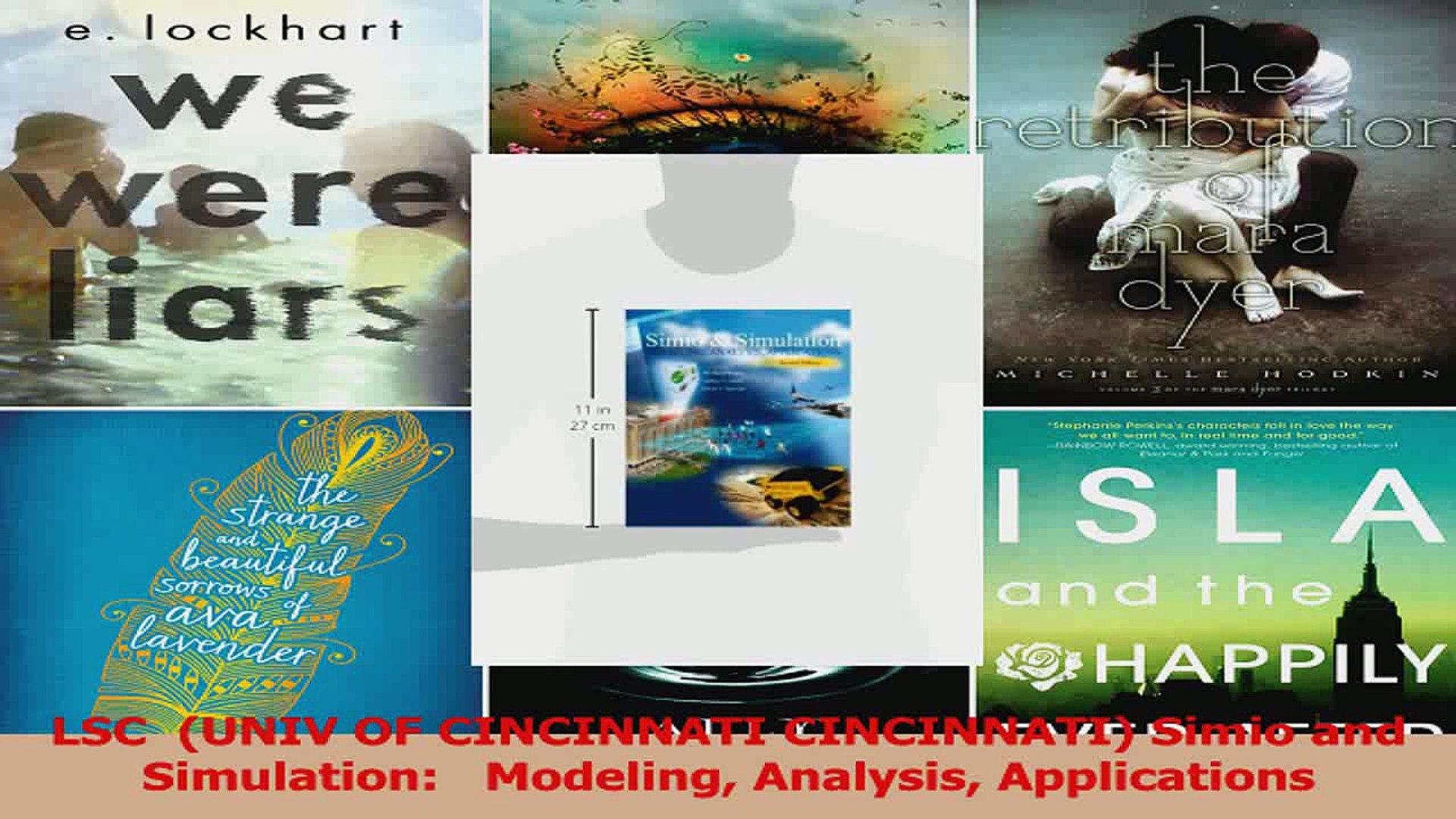 Read  LSC  UNIV OF CINCINNATI CINCINNATI Simio and Simulation   Modeling Analysis Ebook Online