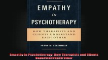 Empathy in Psychotherapy How Therapists and Clients Understand Each Other