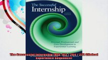 The Successful Internship HSE 163  264  272 Clinical Experience Sequence