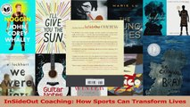InSideOut Coaching How Sports Can Transform Lives Read Online