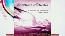 Emotion Rituals A Resource for Therapists and Clients