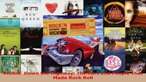 Download  Rockin Down the Highway The Cars and People That Made Rock Roll PDF Free