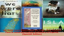 PDF Download  Las Siete Leyes Espirituales del Yoga Guia Practica Para la Salud del Cuerpo la Mente y PDF Full Ebook