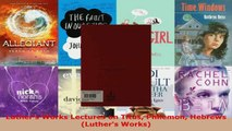 Read  Luthers Works Lectures on Titus Philemon Hebrews Luthers Works EBooks Online