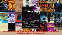 Download  Kiss and Tales 2 A Romantic Collection The Indie Collaboration Volume 8 PDF Frei