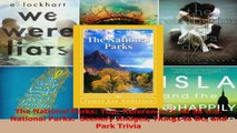 Read  The National Parks Your Reference to All 58 US National Parks  Scenery Images Things PDF Online