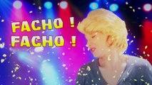 Facho Facho - La chanson officielle