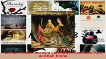 PDF Download  Surreal Friends Leonora Carrington Remedios Varo and Kati Horna Read Online