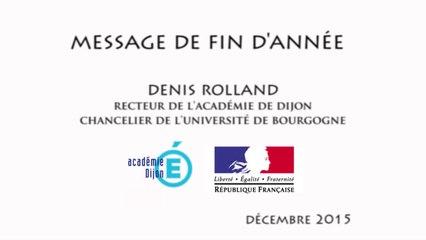 Message de fin d'année 2015 du recteur Denis Rolland