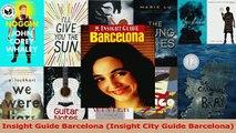 Read  Insight Guide Barcelona Insight City Guide Barcelona Ebook Free