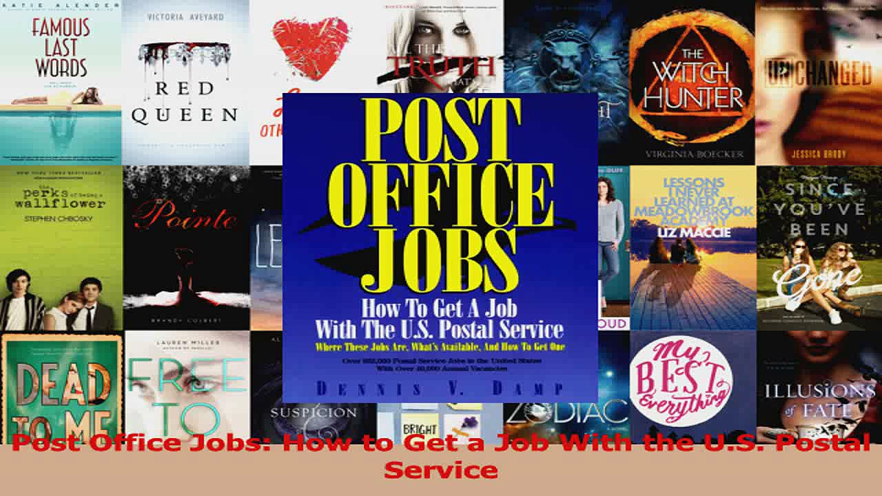 Post Office Jobs How to Get a Job With the US Postal Service Read Online