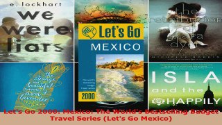 Read Lets Go 2000 Mexico The Worlds Bestselling Budget Trave