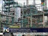 Ecuador: refinería Esmeraldas reinicia operaciones al 100%