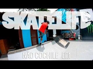 #SKATELIFE Não Cochile - Episódio 1