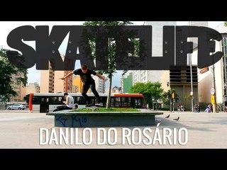 #SKATELIFE com Danilo do Rosário